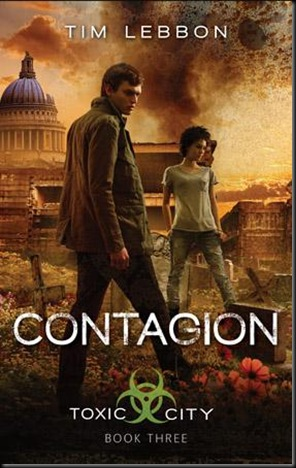 Contagion (Toxic City #3) by Tim Lebbon