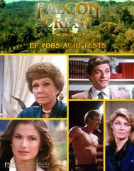 Falcon Crest_#085_Acid Tests
