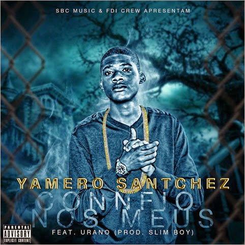 Yamero Santchez - Confio Nos Meus