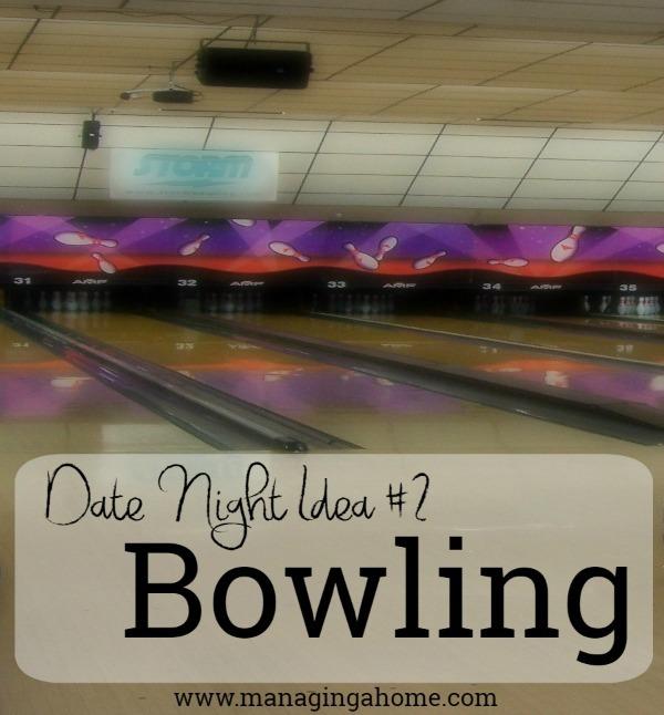date idea #2 Bowling