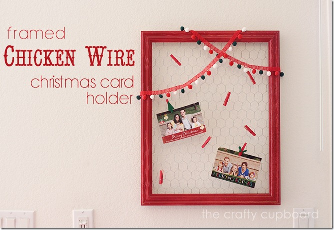 Framed Chicken Wire Christmas Card Holder Tutorial by the Crafty Cupboard