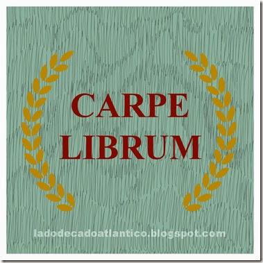 """Imagem de banner """"Carpe Librum"""" (Aproveite o Livro) para minha participação no 7º BookCrossing Blogueiro"""