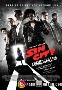 Thành Phố Tội Lỗi 2 - Sin City: A Dame To Kill For