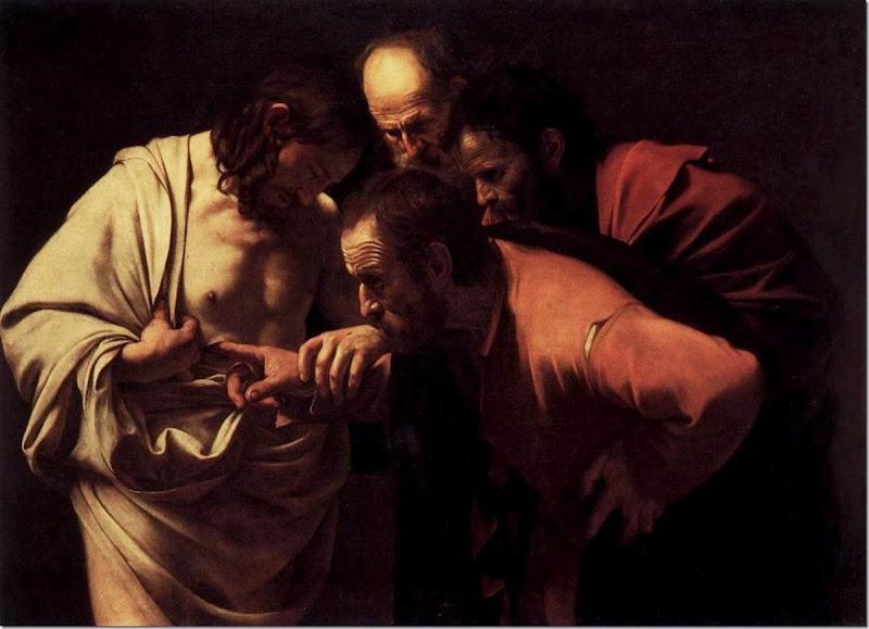Jesus and Disciple Thomas 'Doubting Thomas.' John 20.24-29 ESV. The Incredulity of Saint Thomas 1601-02, by Caravaggio