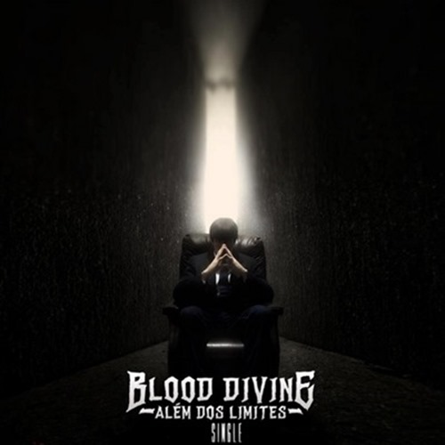 Blood Divine - Além dos Limites (Single)2013