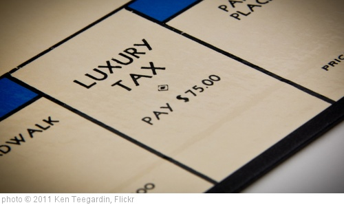 'Luxury Taxes For The Rich' photo (c) 2011, Ken Teegardin - license: http://creativecommons.org/licenses/by-sa/2.0/