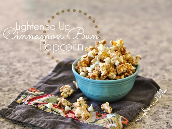 Lightened Up Cinnamon Bun Popcorn // www.maybematilda.com
