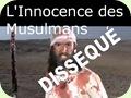 L'Innocence des Musulmans Disséqué
