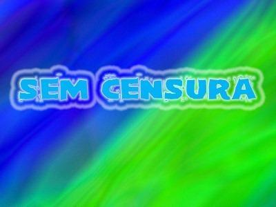 SEM CENSURA 2