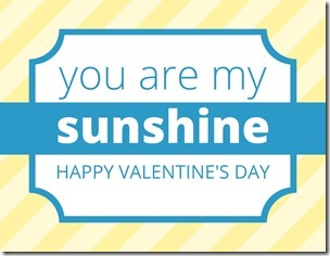 """""""You are my Sunshine"""" Young Women Valentines Free Download"""