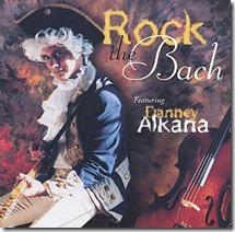 danney-alkana-rock-the-bach-album