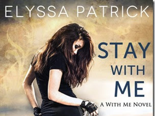 Review: Stay With Me (With Me #1) by Elyssa Patrick