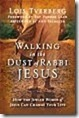 walking-in-the-dust-of-rabbi-jesus_t[1]