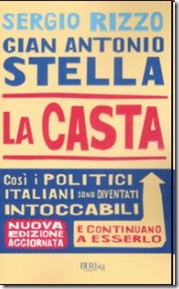 &quot;La Casta&quot; il libro di Gian Antonio Stella e Sergio Rizzo (2007)
