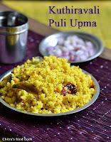 Kuthiravali puli upma recipe