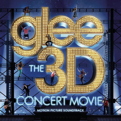Glee - The 3D Concert Movie (Motion Picture Soundtrack) 1