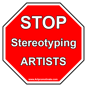 stop stereotyping artists