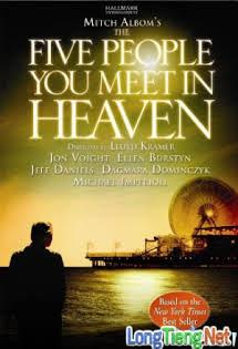 Năm Người Bạn Gặp Trên Thiên Đường - The Five People You Meet In Heaven