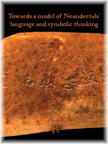 Towards a model of Neandertals' language and symbolic thinking Cover