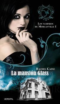 La mansin Glass, de Rachel Caine