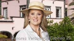 Amores Verdaderos Capitulo 29