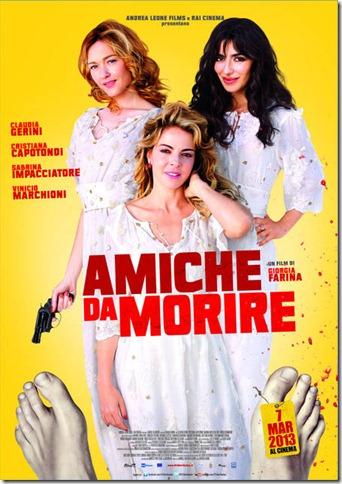 """Amiche Da Morire –  """"Ho Timore!"""""""