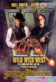 Miền Tây Hoang Dã - Wild Wild West