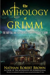 The Mythology of Grimm - Nathan Robert Brown