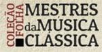 colecao folha mestres da musica classica