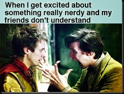 doctor-who-when-i-get-excited-about-something-nerdy-and-my-friends-dont-understand