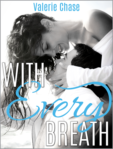 {WoW #8} With Every Breath by Valerie Chase