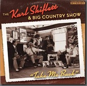 The Karl Shiflett & Big Country Show, Take Me Back, Coming July 17th