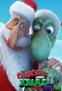 Chubbchubbs Giáng Sinh Phiêu Lưu Ký - The ChubbChubbs Save Xmas