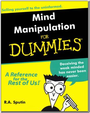 Mind Manipulation For Dummies