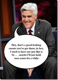 THE JAY LENO SHOW -- Episode 16-- Pictured: Jay Leno -- NBC Photo: Justin Lubin