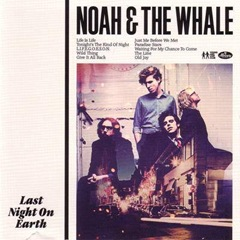 noah-the-whale-last-night-on-earth-front-cover-66267