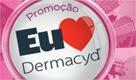 promocao eu amo dermacyd