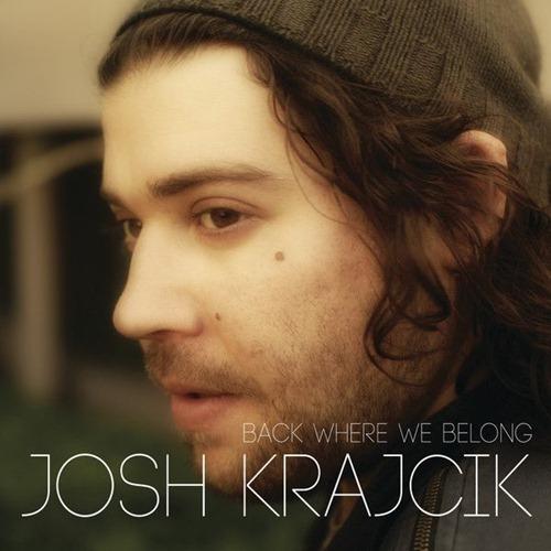 Josh-Krajcik-Back-Where-We-Belong