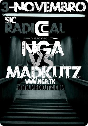 Nga & Madkutz @ Curto Circuito (Sic Radical) - 3 de Novembro (Quinta-Feira)