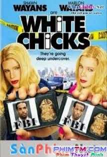 Những Cô Nàng Da Trắng - White Chicks