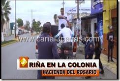 11 IMAG. RIÑA EN LA COLONIA HACIENDA DEL ROSARIO.mp4_000063363