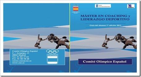 I Edición del Master en Coaching y Liderazgo Deportivo del COE, Madrid 14 de junio 2012.