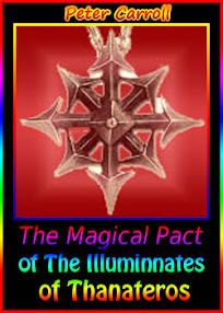 Cover of Peter Carroll's Book The Magical Pact Of The Illuminnates Of Thanateros