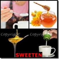 SWEETEN- 4 Pics 1 Word Answers 3 Letters