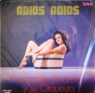 Ruben De Alvarado Y Su Orquesta Adios Adios  LP Front