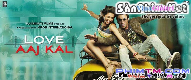 Tình Yêu Ngày Nay 2009 - Love Aaj Kal