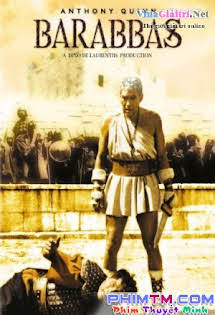 Tướng Cướp Barabbas - Barabbas (1961) Tập 1080p Full HD