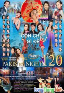 Live Show Paris By Night 120: Còn Chút Gì Để Nhớ 2016 - Phim Việt Nam