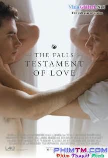 Nguyện Ước Cho Tình Yêu - The Falls: Testament Of Love Tập HD 1080p Full