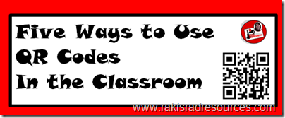 Five ways to use QR codes in the classroom - by Heidi Raki of Raki's Rad Resources